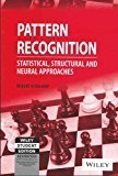 Pattern Recognition Statistical Structural and Neural Approaches by Schalkoff