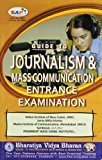 Guide to Journalism  Mass Communication Entrance Examination by None