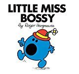 Little Miss Bossy Little Miss Story Library by Roger Hargreaves