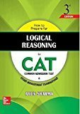 How to Prepare for Logical Reasoning for the CAT Old Edition by Arun Sharma