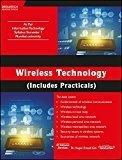 Wireless Technology Includes Practicals by Nupur Prasad Giri