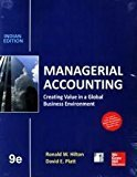 Managerial Accounting Creating Value in a Global Business Environment by Hilton