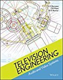 Television Engineering Audio and Video Systems by D. S. Bormane