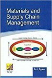Materials and Supply Chain Management by D.J. Syam