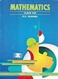 Mathematics For Class 8 by R D Sharma 2018-19 Session by R.D. Sharma