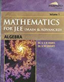 Mathematics For JEE Main  Advanced Algebra Vol1 WIND by G.S.N. Murti
