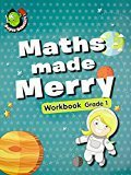 Maths Made Merry Workbook Grade - 1 by Om Books Editorial Team