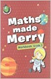 Maths Made Merry Workbook Grade - 3 by Om Books Editorial Team