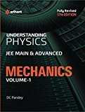 Understanding Physics for JEE Main  Advanced Mechanics - Part 1 by D C Pandey