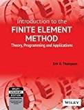 Introduction to the Finite Element Method Theory Programming and Applications by Erik G. Thompson