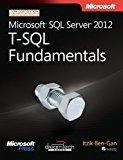 Microsoft SQL Server 2012 T-SQL Fundamentals Microsoft Press by Itzik Ben-Gan