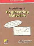 Modelling of Engineering Materials by C. Lakshamana Rao