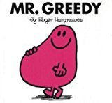 Mr. Greedy Mr. Men Story Library by Roger Hargreaves