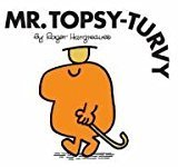 Mr. Topsy Turvy Mr. Men Story Library by Roger Hargreaves