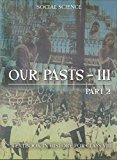 Our Pasts 3 Part - 2 Textbook In History for Class 8- 862 by NCERT