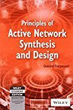 Principles of Active Network Synthesis and Design by Gobind Daryanani