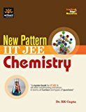 New Pattern IIT-JEE Chemistry by Dr. R K Gupta