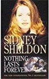 Nothing Last Forever by Sidney Sheldon