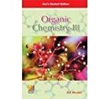 Organic Chemistry v. III by S.P. Bhutani