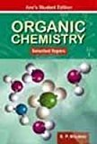 Organic Chemistry Selected Topics by S.P. Bhutani
