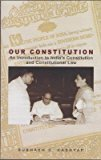 Our Constitution by Subhash C. Kashyap