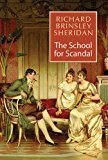 The School for Scandal by Richard Brinsley Sheridan