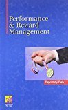 Performance and Reward Management by Tapomoy Deb