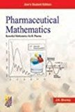 Pharmaceutical Mathematics A Remedial Course by Dr. J. K. Sharma