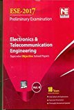 ESE 2017 Preliminary Exam Electronics  Telecommunication Engineering - Topicwise Objective Solved Papers - Vol. 2 by ME Team