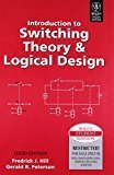 Introduction to Switching Theory  Logical Design 3ed by Gerald R. Peterson Fredrick J. Hill