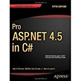 Pro ASP .NET 4.5 in C Professional Apress A Press by Matthew MacDonald, Mario Szpuszta Adam Freeman