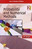 Probability and Numerical Methods by J.P. Singh