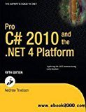 Pro C 2010 and the .NET 4 Platform by Andrew Troelsen