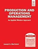 Production and Operations Management An Applied Modern Approach by Joseph S. Martinich