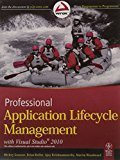 Professional Application Lifecycle Management with Visual Studio 2010 by Mickey Gousset