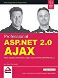 Professional ASP.NET 2.0 Ajax by Matt Gibbs