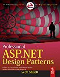 Professional ASP.NET Design Patterns by Scott Millett