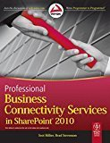 Professional Business Connectivity Services in Sharepoint 2010 by Scot Hillier