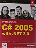 Professional C 2005 with .NET 3.0 by Christian Nagel