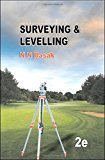 Surveying and Levelling by N N Basak