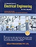 An Integrated Course In Electrical Engineering by J. B. Gupta