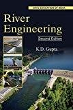 River Engineering by K.D.Gupta