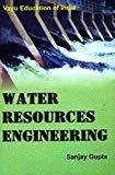 Water Resources Engineering by Gupta