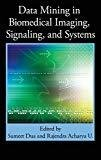 Data Mining in Biomedical Imaging Signaling and Systems