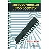 Microcontroller Programming an Introduction by RIZVI