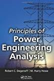 Principles of Power Engineering Analysis by Robert C. Degeneff