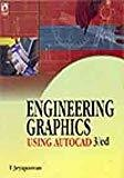 Engineering Graphics Using AutoCAD by T Jeyapoovan