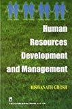 Human Resources Development and Management by Biswanath Ghosh