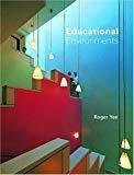 Educational Environments by Visual Reference Publications