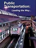 Public Transportation Leading the Way 2 by Mark Wortman